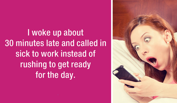 Funny lazy stories confessed by strangers. (24)
