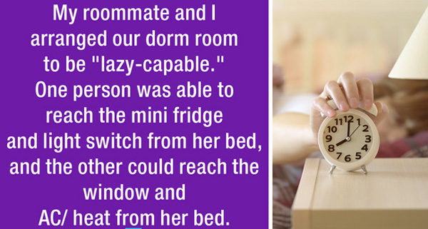 Funny lazy stories confessed by strangers. (16)