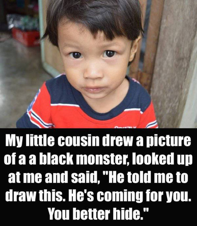 Parents Confess The Creepiest Thing Their Kids Have Said. (9)