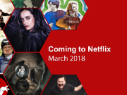 Netflix Coming & Going March 2018 (Full List.)
